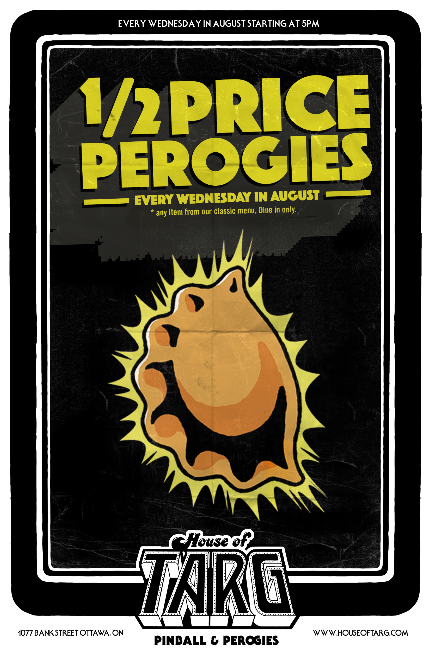 1/2 Price Perogies from our Classic Menu. *Dine in only.