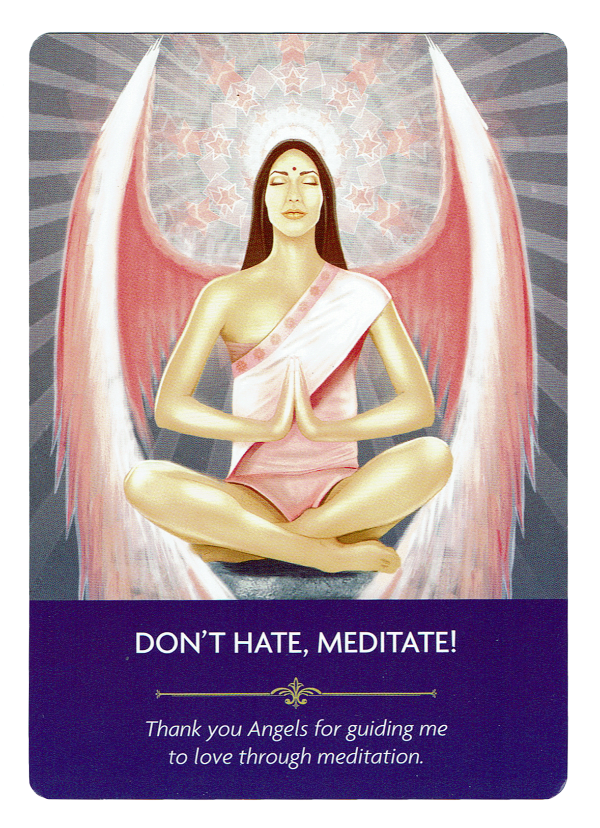 Don't Hate, Meditate - Angel Prayers Oracle
