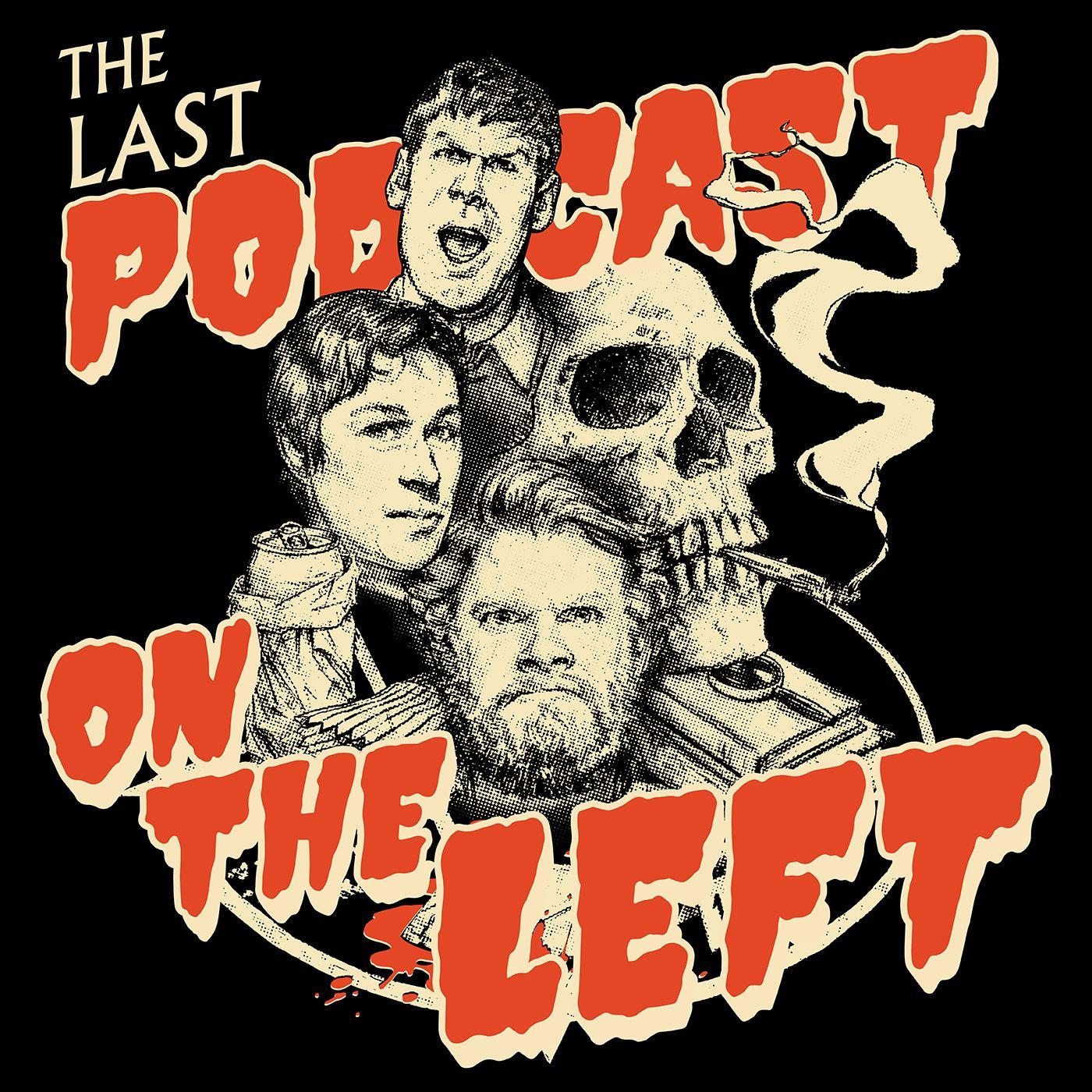 last podcast on the left.jpg