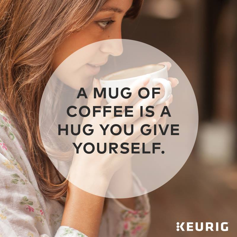 keurig quote hug.jpg