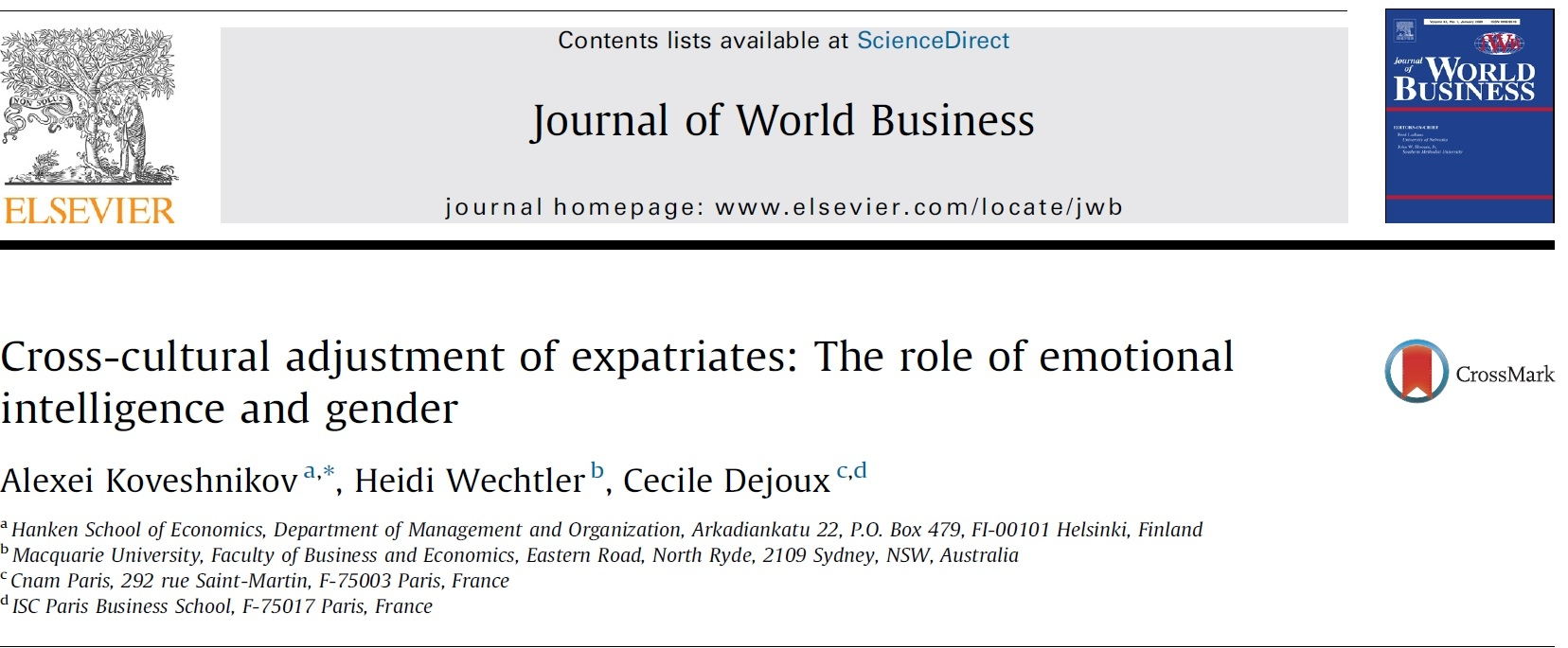 - The study examines the role of emotional intelligence (EI) in cross-cultural adjustment (CCA) of expatriates on international assignments. The study offers important practical implications for organizations concerning the identification and development of successful expatriates. (2013)