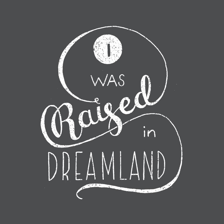 raiseddreamland.jpg