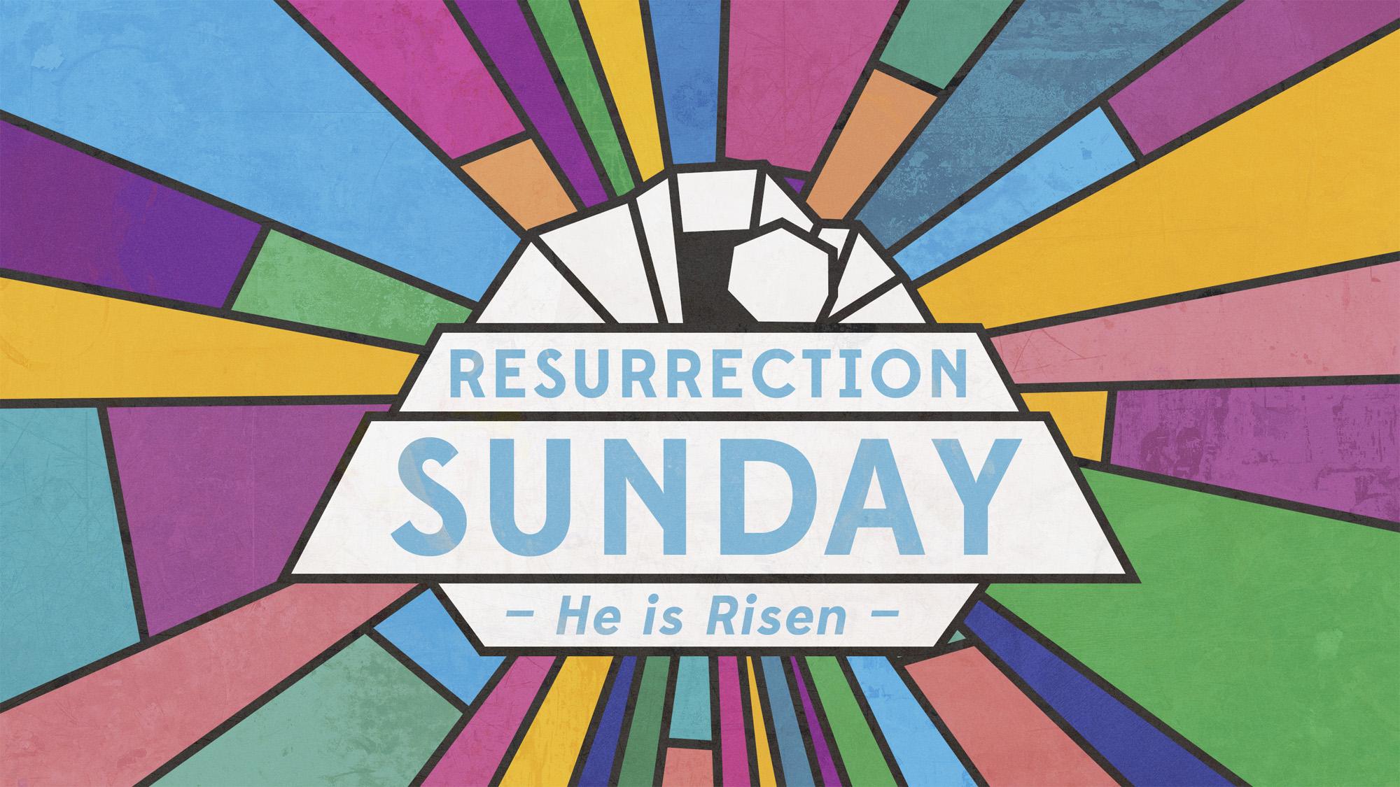 Resurrection Sunday! - Join us as we celebration the Resurrection of Jesus!April 21st - 9:00 & 11:00 am