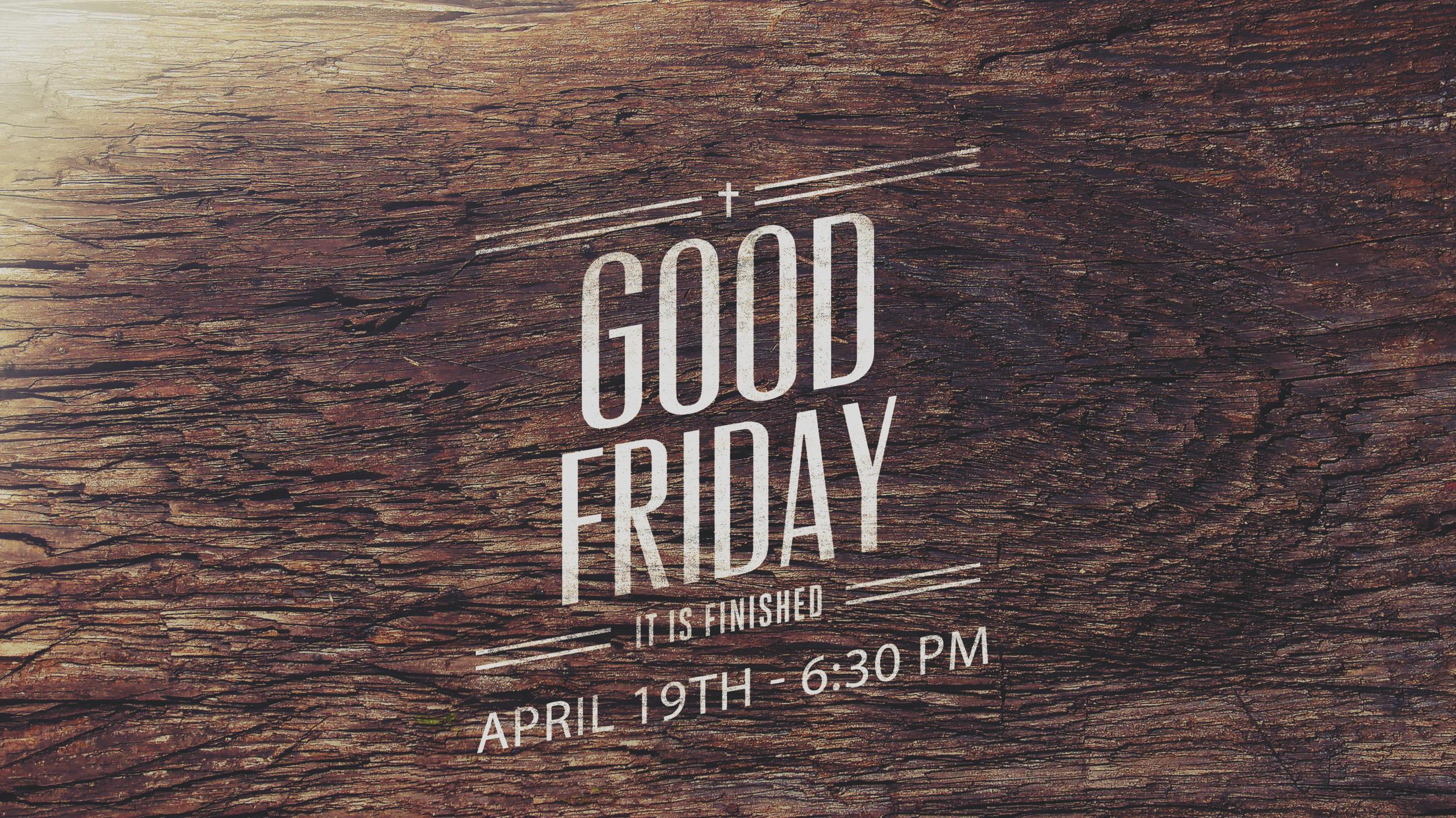 Good Friday Worship - April 19th at 6:30 pm at Northgate