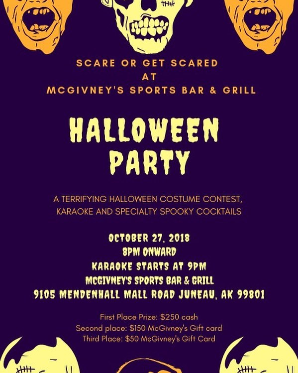 🎃 🎃 🎃  Trick-or-treat Juneau Come party with us on the 27th it will be a ghoul time 👻 👻 👻 . . . . . . . . . . #mcgivneys #sportsbar #mightytasty #tasty #yum #juneau #ak #alaska #dinejuneau #dba #adventurebyday #luxurybynight #juneaueats #food #foodstagram #sports #juneaurestaurants #eats #eatlikealocal #instagood #restaurant #mcgivneysvalley #halloween #costumecontest #spooktober2018 #spooktacular #halloweenparty