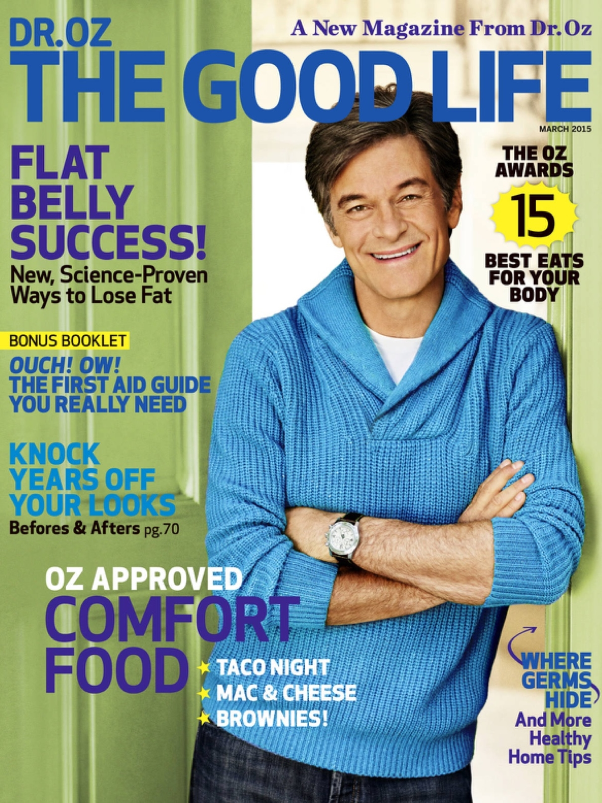 Dr. Oz The Good LIfe, March 2015