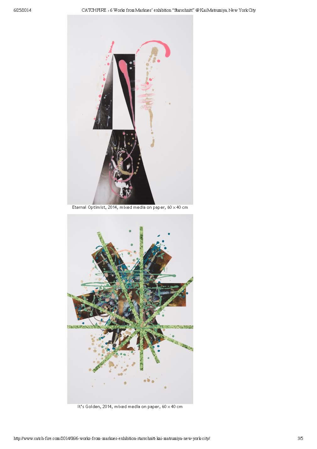 "CATCH FIRE › 6 Works from Markues' exhibition ""Starschnitt"" @ Kai Matsumiya, New York City_Page_3.jpg"