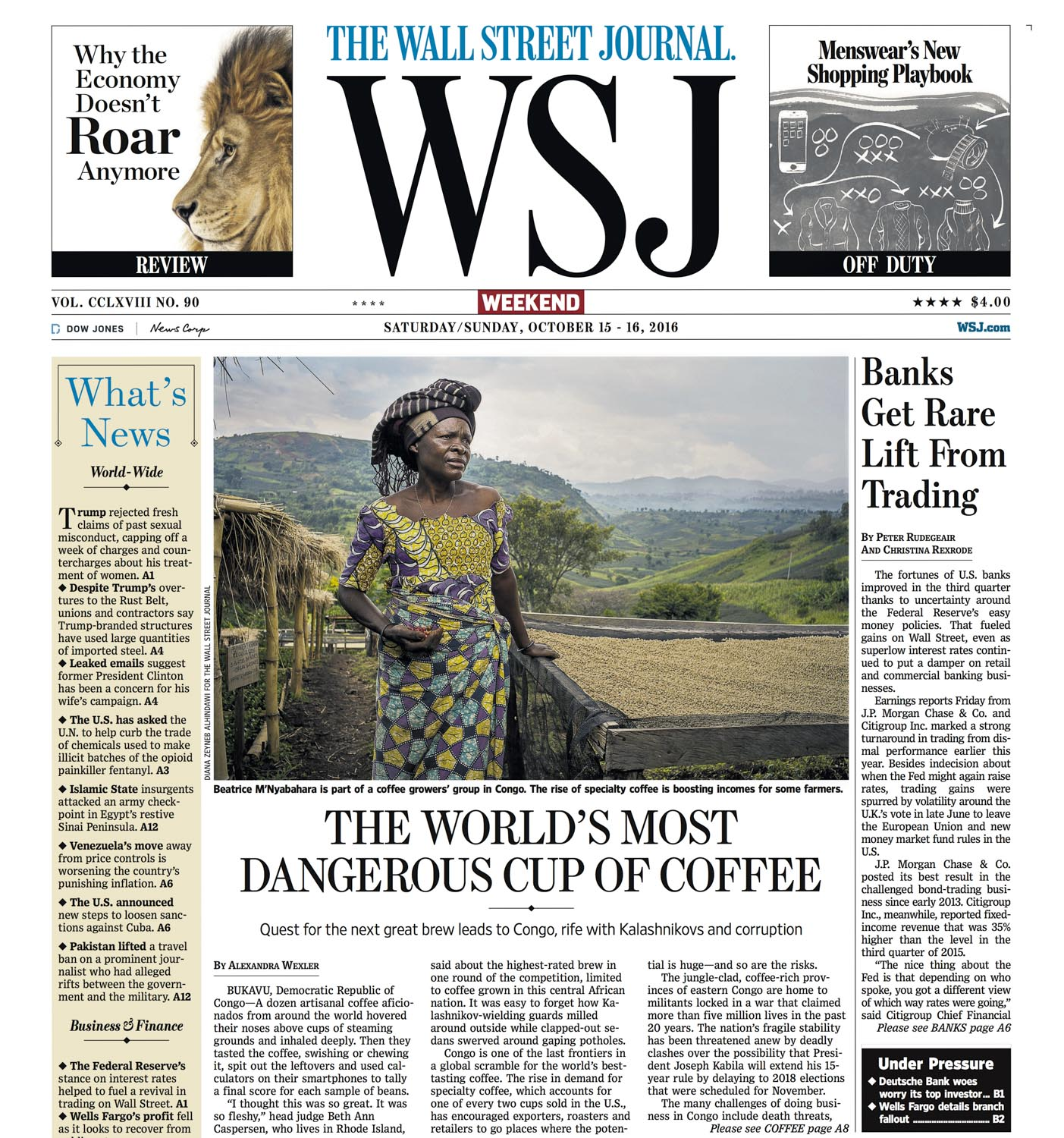 The most dangerous cup of coffee in the world | The Wall Street Journal, front page A1 and A8, Oct 15, 2016