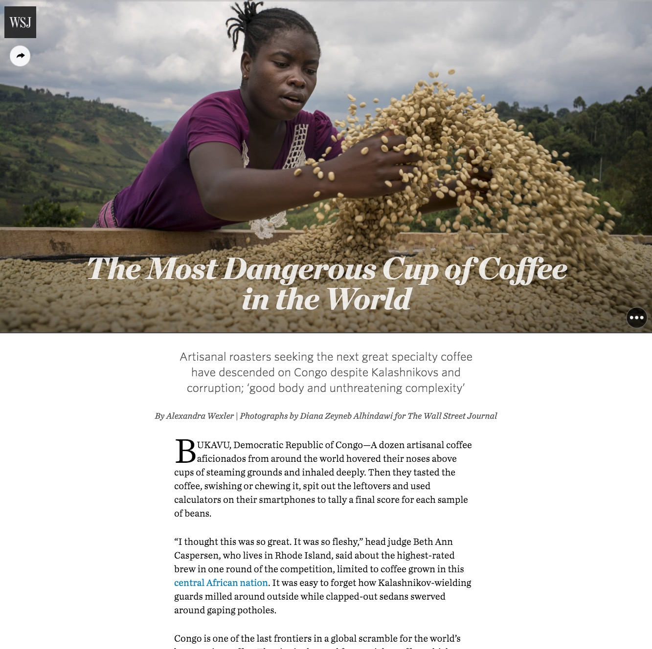 CLICK on title to link to full article     The most dangerous cup of coffee in the world  | The Wall Street Journal, Oct 14, 2016