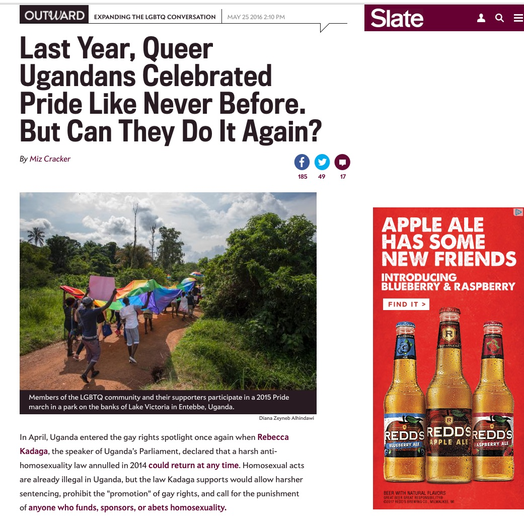 CLICK on title below to link to full article     Last year queer Ugandans celebrated Pride like never before. But can they do it again?  | Slate.com, May 25, 2016