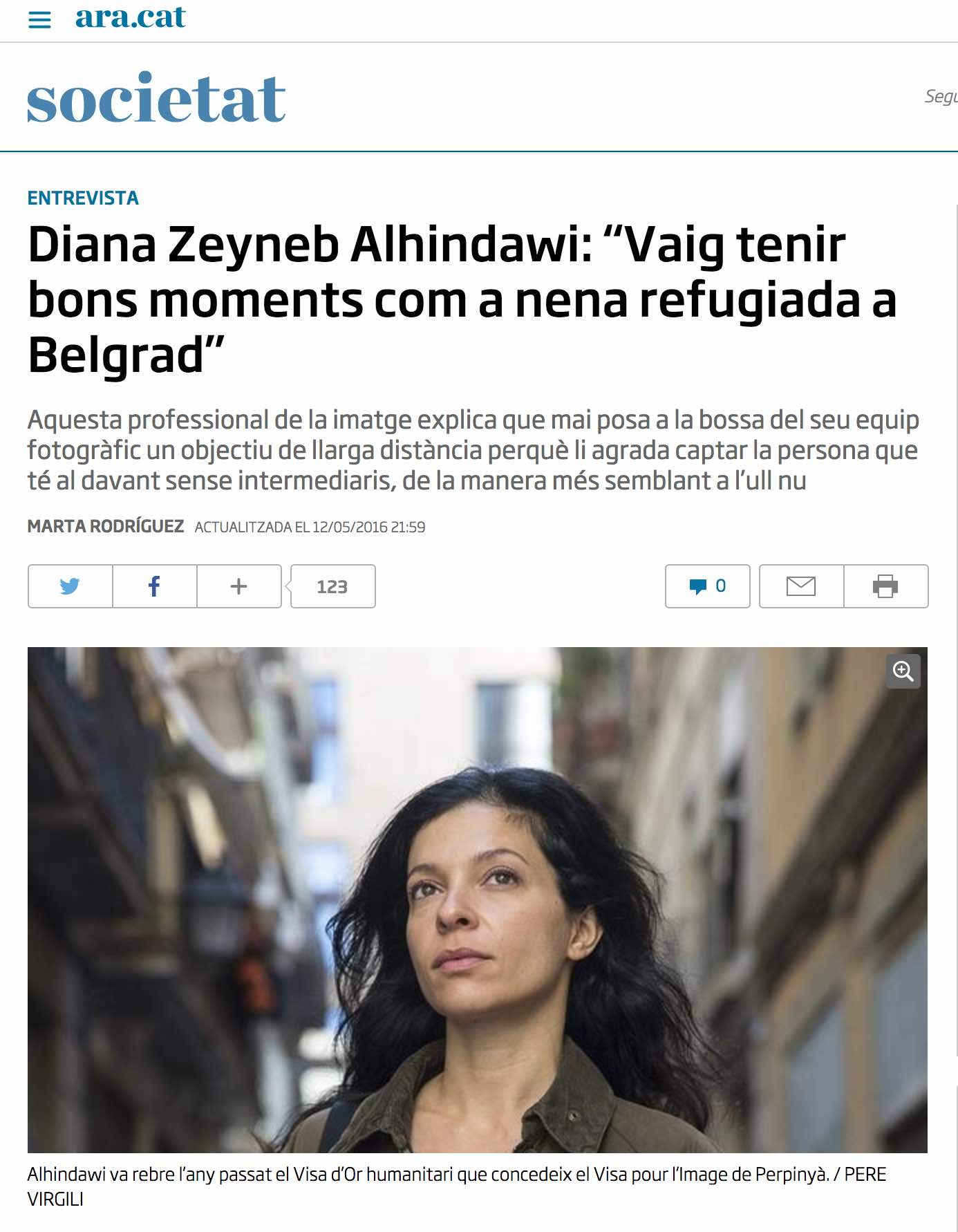 "CLICK on title to link to full article     Diana Zeyneb Alhindawi: ""Vaig tenir bons moments com a nena refugiada a Belgrad""  