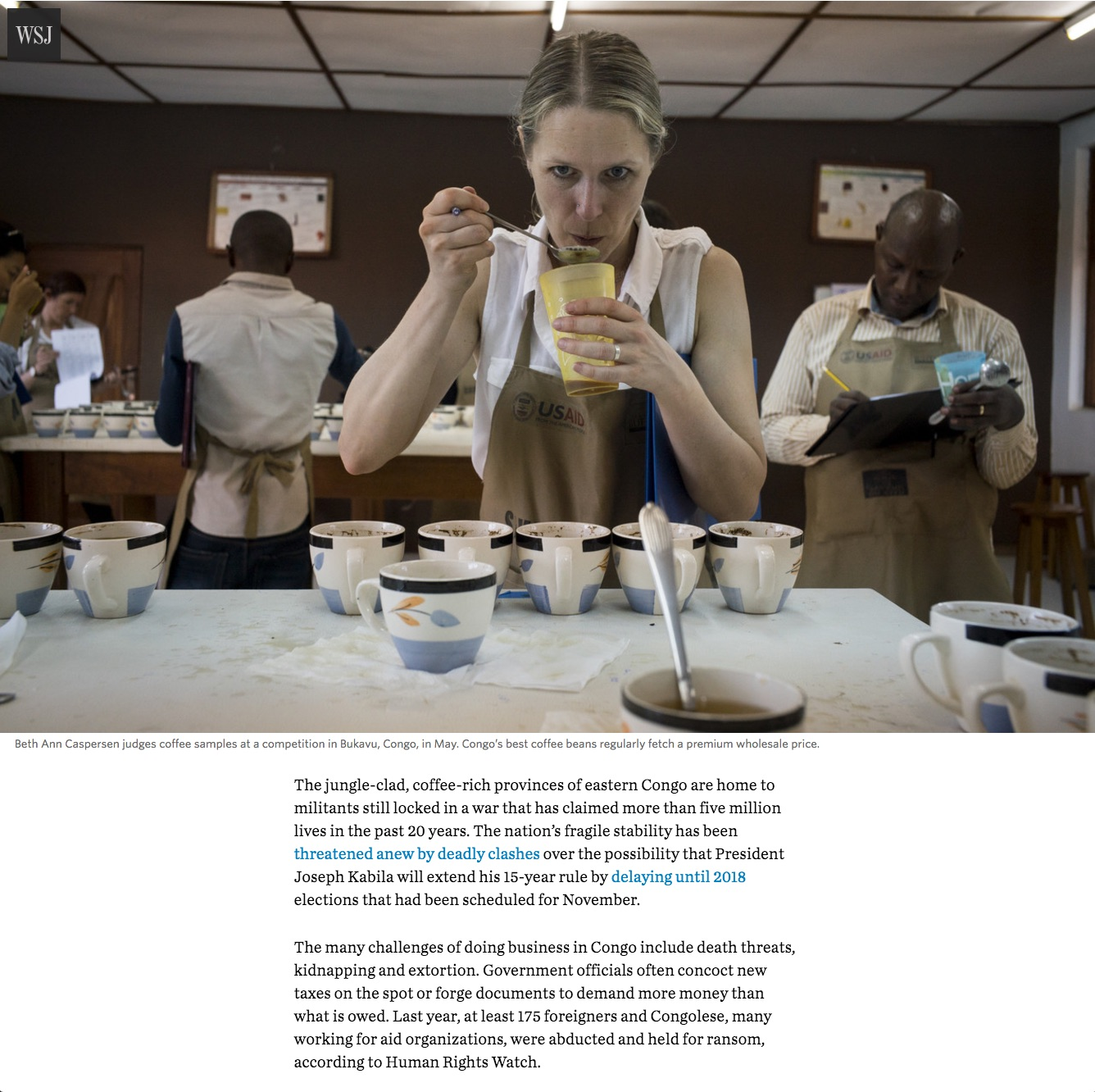 The most dangerous cup of coffee in the world  | The Wall Street Journal, Online and In Print on front page A1 and A8, Oct 15, 2016