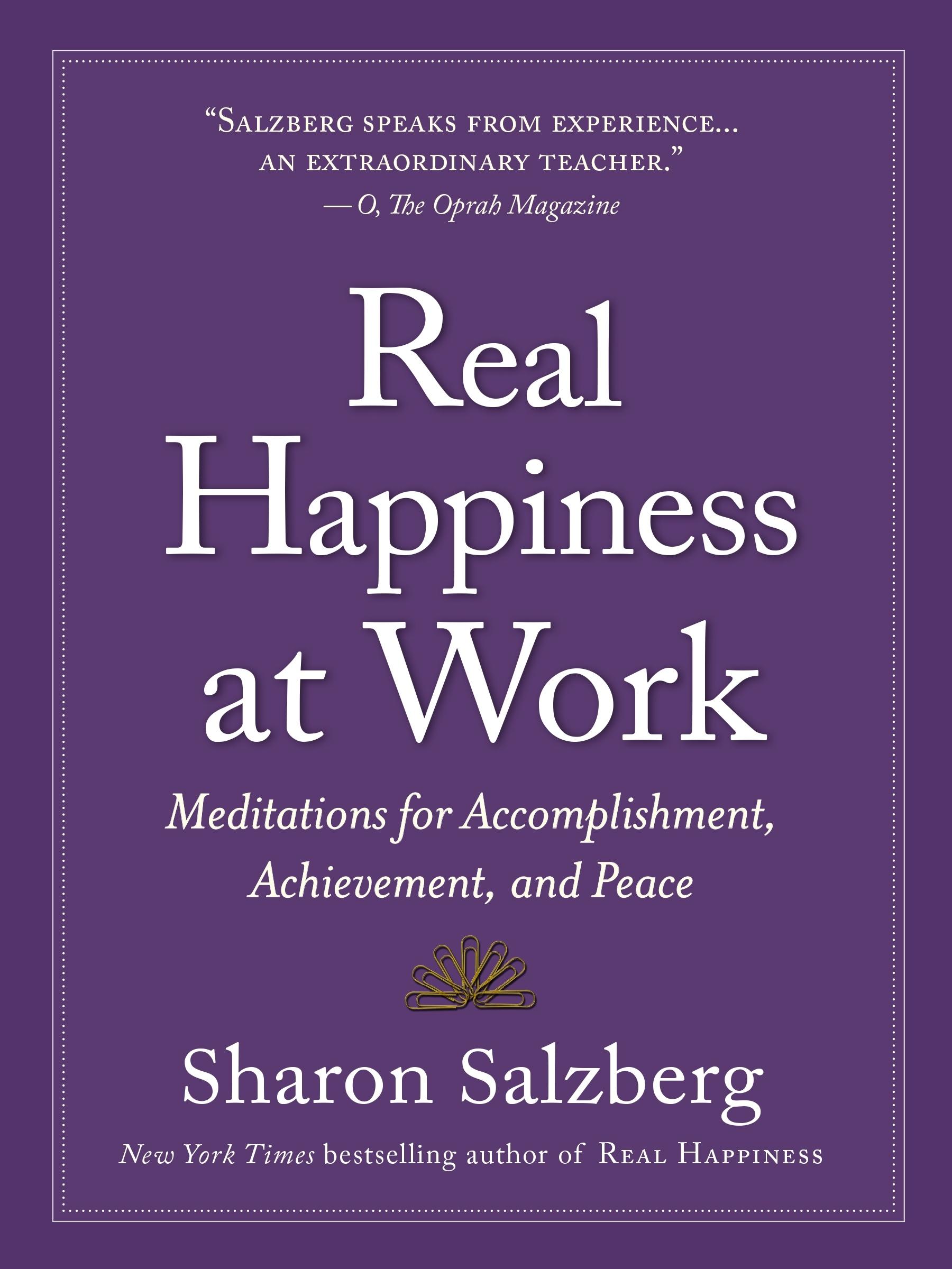Real Happiness at Work Sharon Salzberg