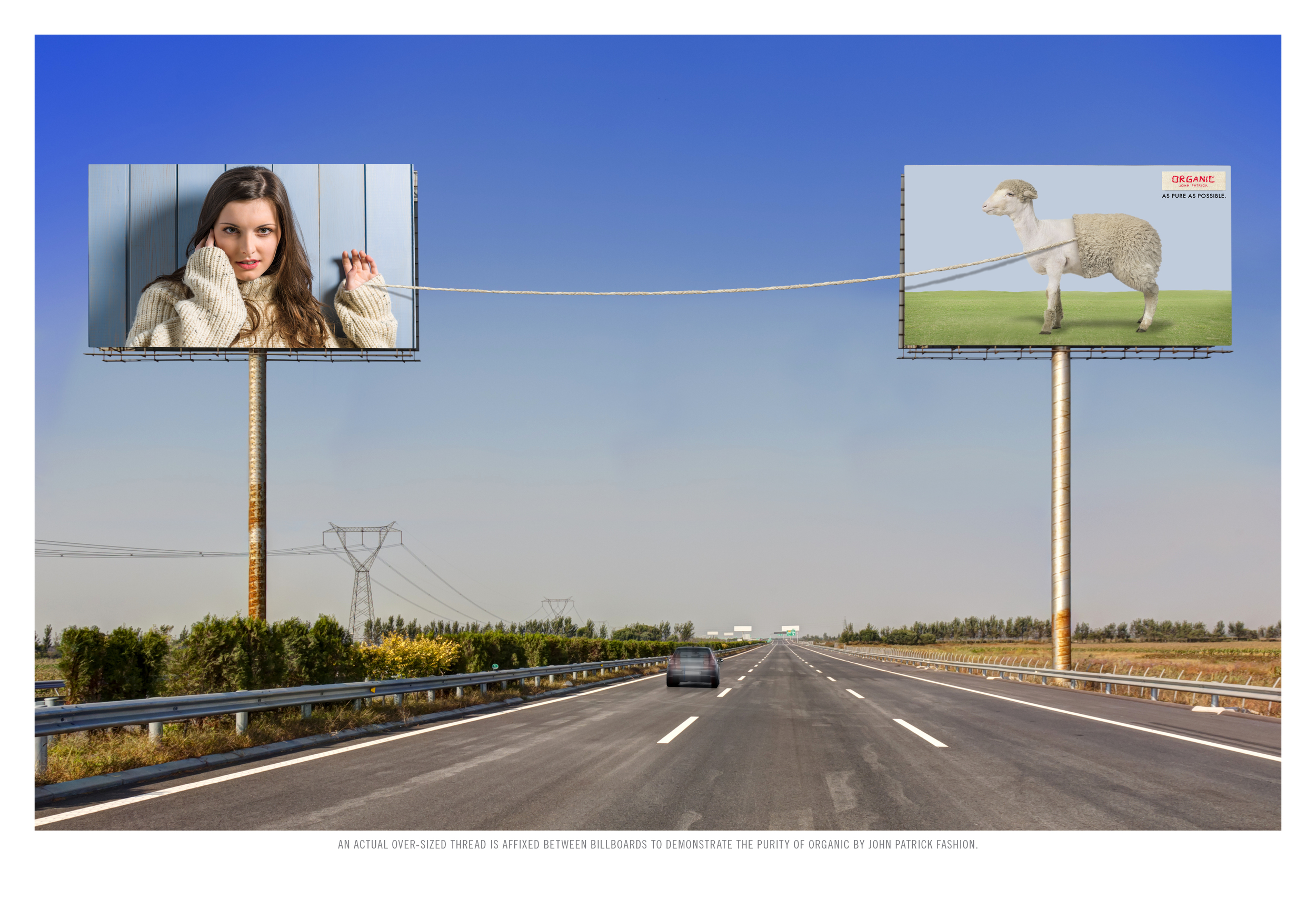 AN ACTUAL OVER-SIZED THREAD IS AFFIXED BETWEEN BILLBOARDS TO DEMONSTRATE THE PURITY OF ORGANIC BY JOHN PATRICK FASHION.