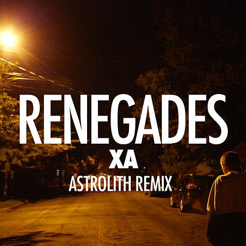 X Ambassadors - Renegades [Astrolith Remix] [Interscope]