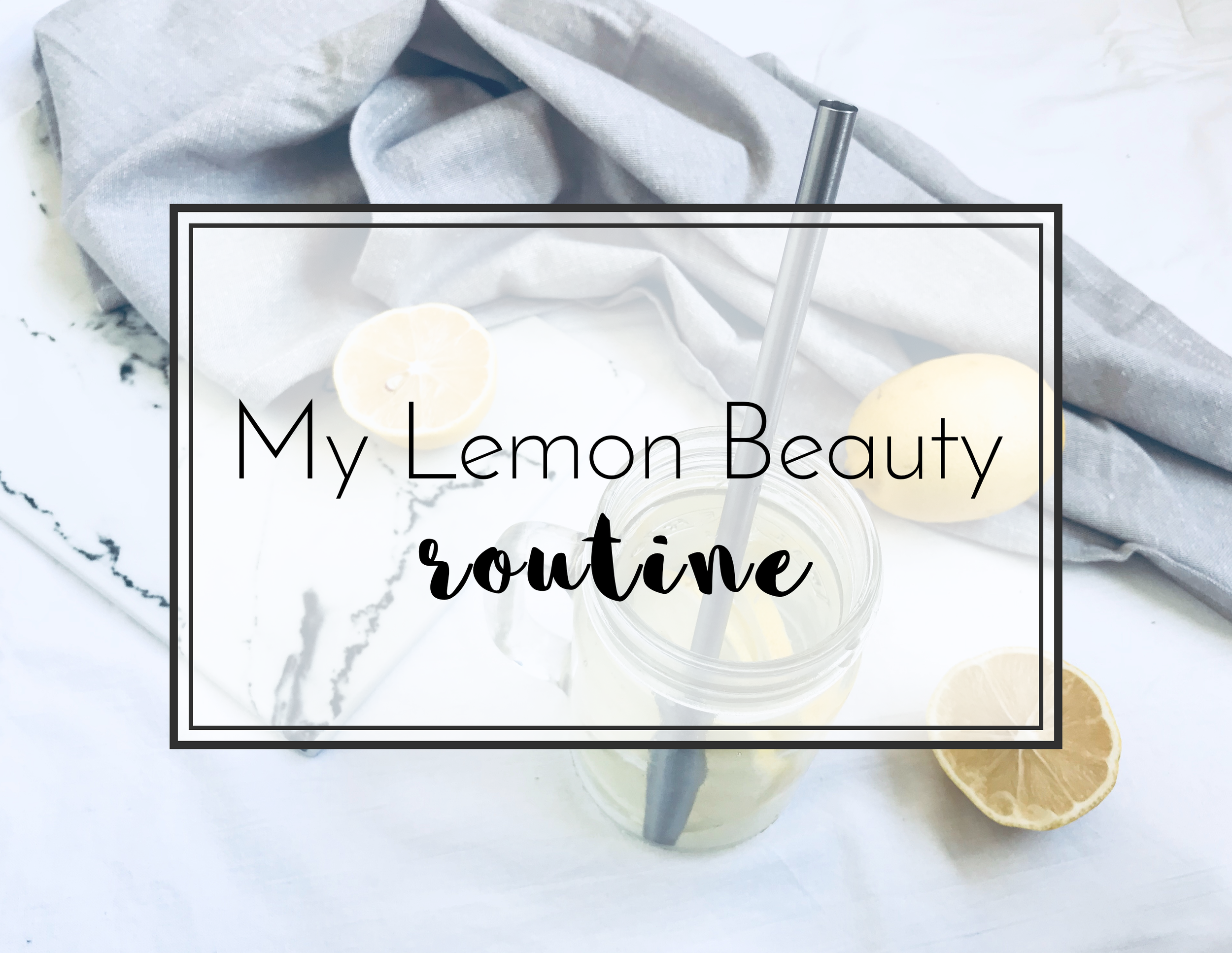 Beauty_and_the_nature_lemon_beauty_routine_skin_hair_nails.png