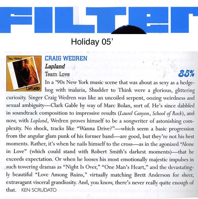 Craig Wedren, Lapland,  Filter , Holiday '05