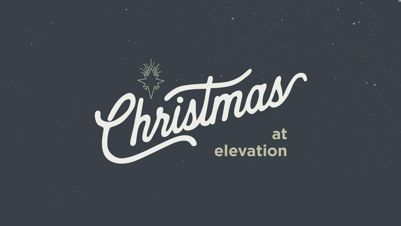 Elevation Church Christmas 2020 Elevation Church Utah   A community of Christ Followers