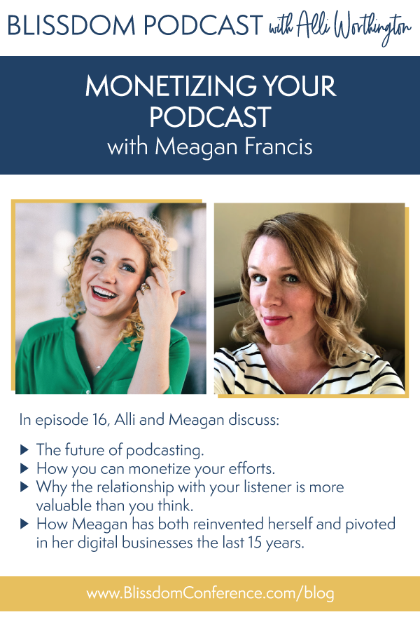 Blissdom-Podcast-MeaganFrancis-Pin.png