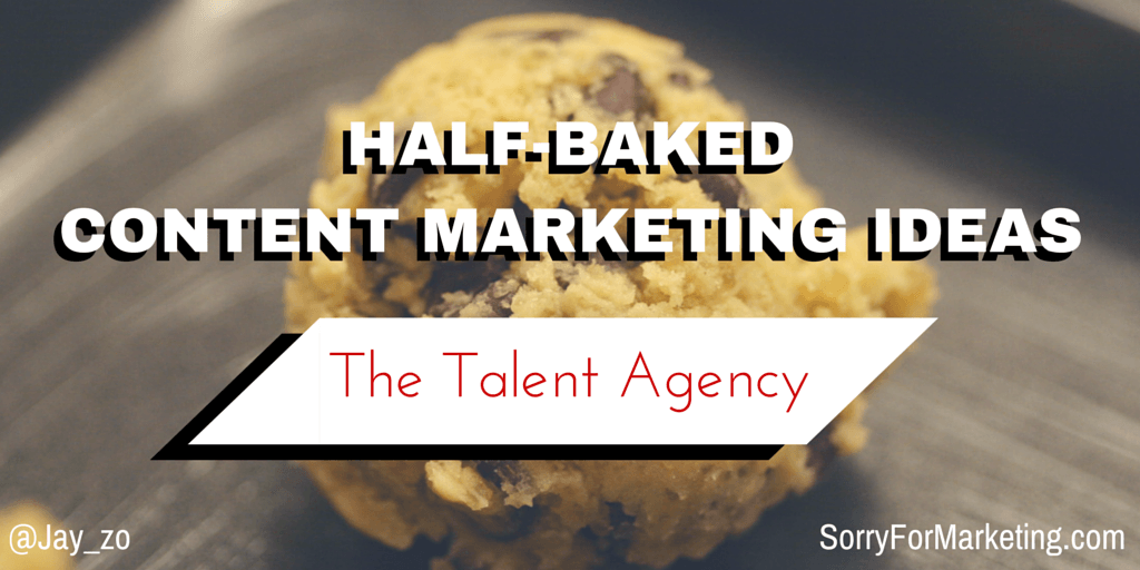 half-baked content marketing ideas
