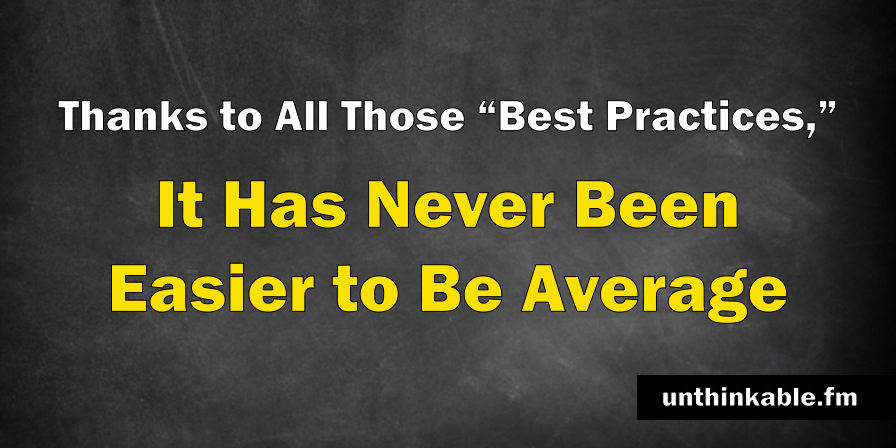 never easier to be average