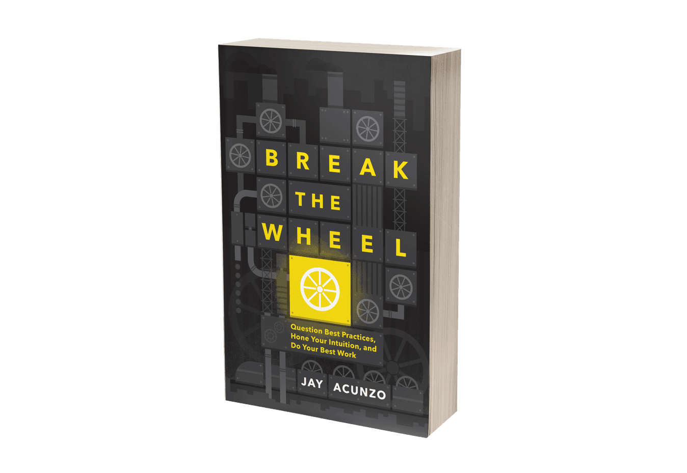 Break-the-Wheel-by-Jay-Acunzo-blog.png