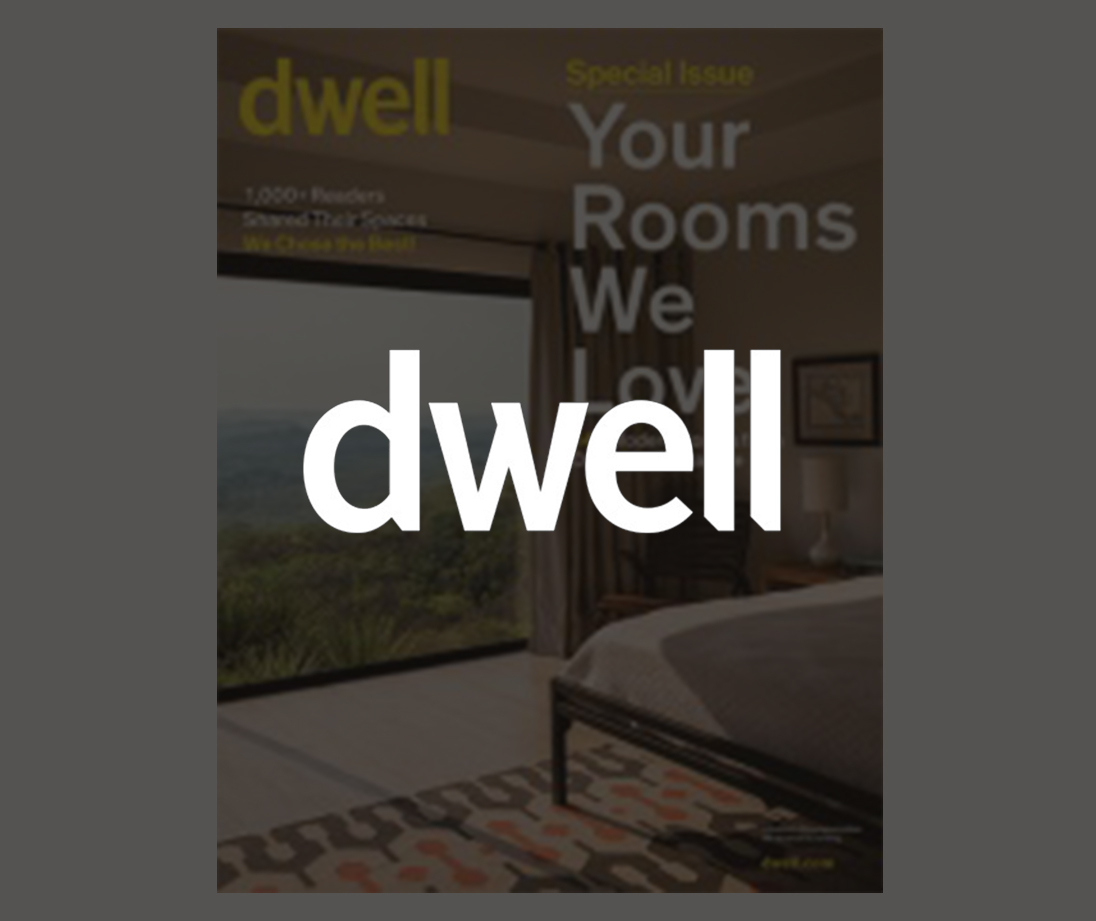 Dwell Magazine,2016   Special Issue: Your Rooms We Love