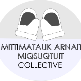 Mittimatalik Arnait Miqsuqtuit Collective MAMC