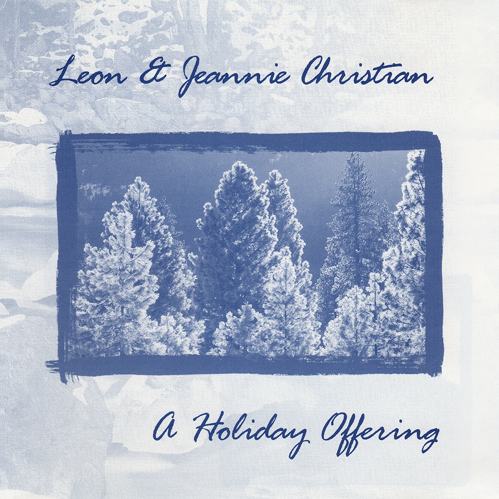A Holiday Offering Christmas Album with Classical Guitar & Cello by Leon Christian