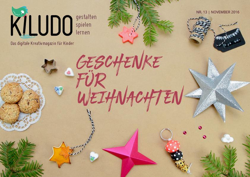 Kreative Weihnachtsgeschenke Basteln.Ruckblick Download Kiludo Kreativmagazin Fur Kinder