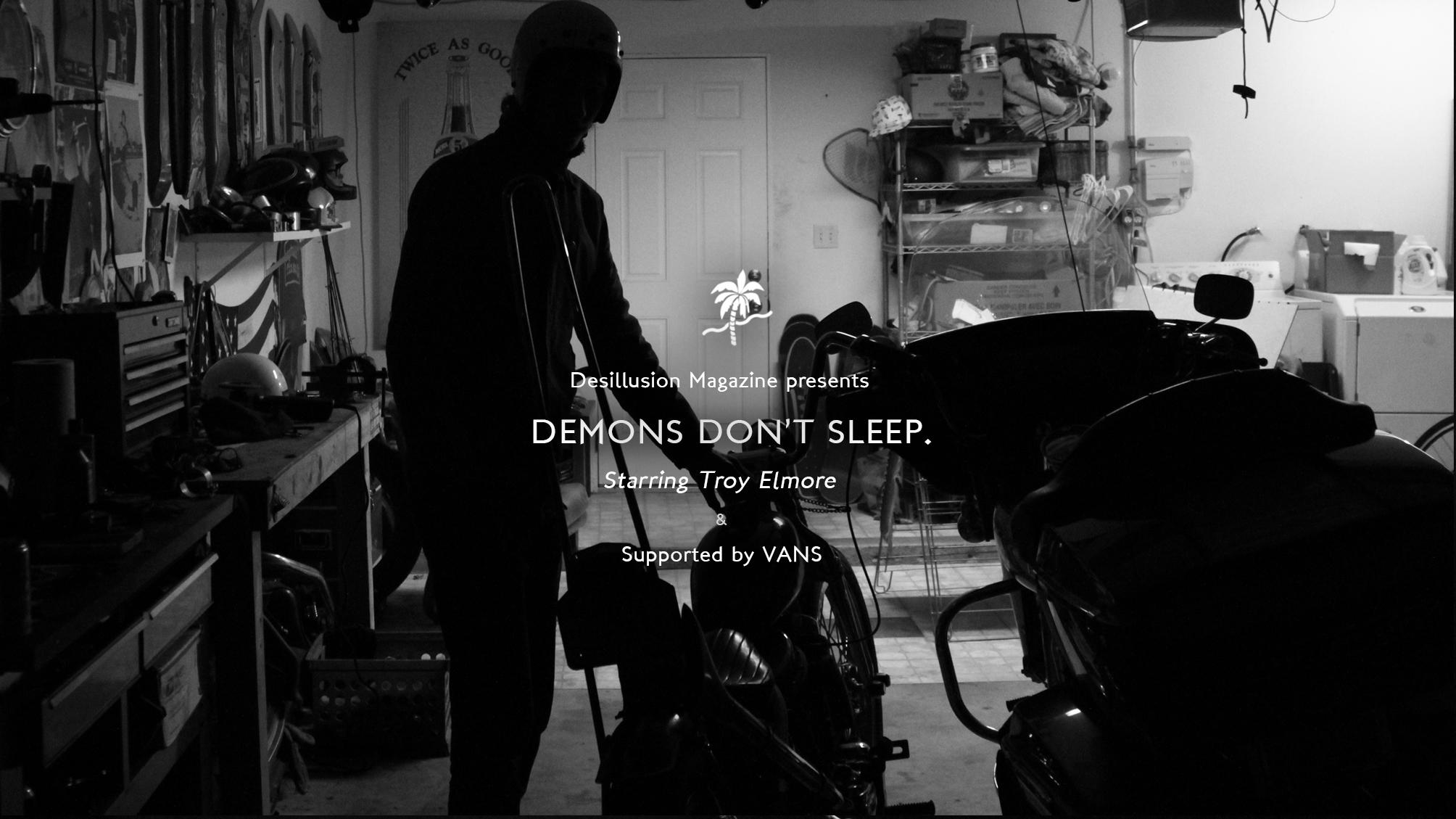 Demons Don't Sleep
