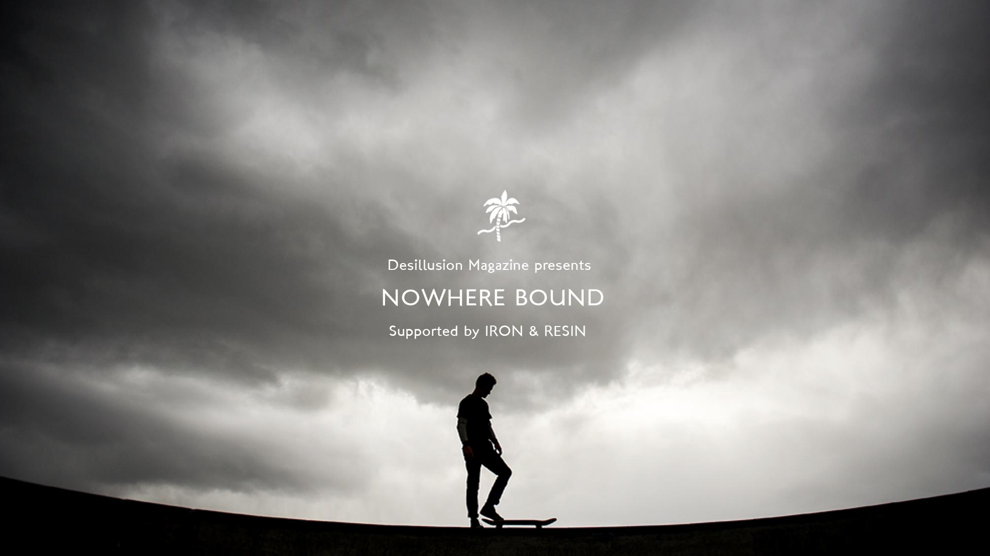 Nowhere Bound