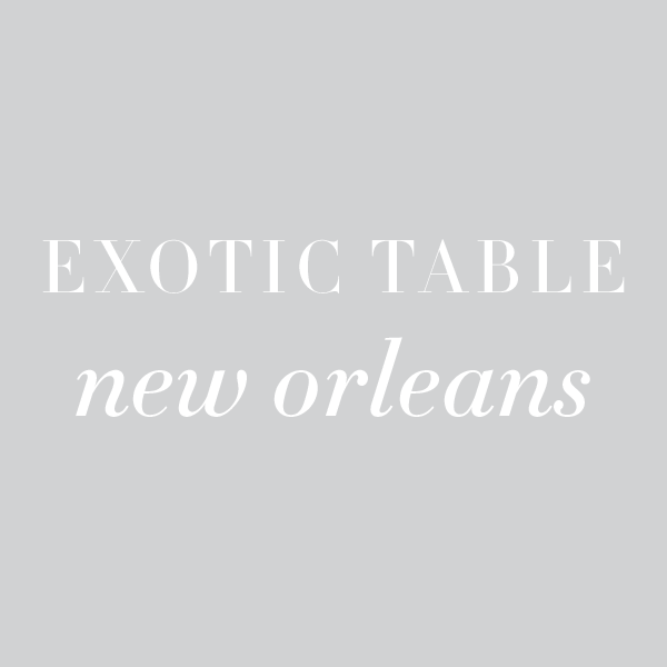 Exotic Table: New Orleans