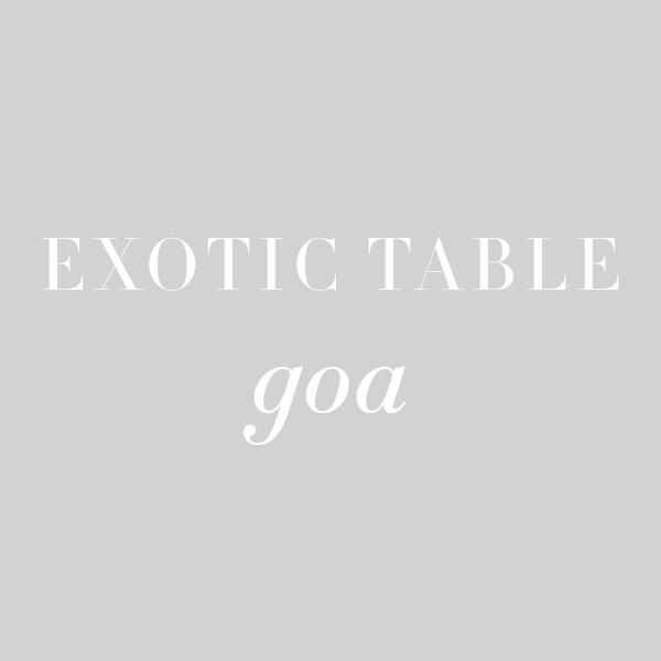 Exotic Table: Goa