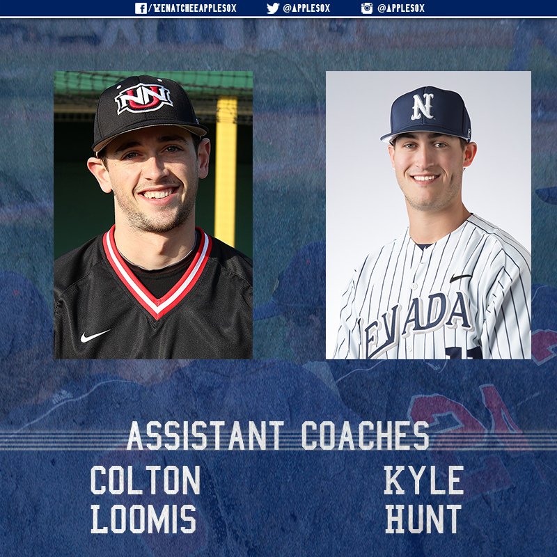 Kyle Hunt, a graduate assistant coach from Nevada (Reno), and Colton Loomis, a former AppleSox pitcher, and graduate of Northwest Nazarene University, join second-year head coach AJ Proszek to complete the AppleSox 2016 coaching staff.