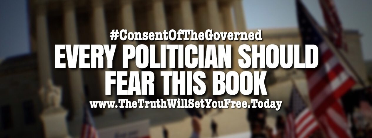 Click here to order my new book,  Consent of the Governed - The People's Guide to Holding Government Accountable .
