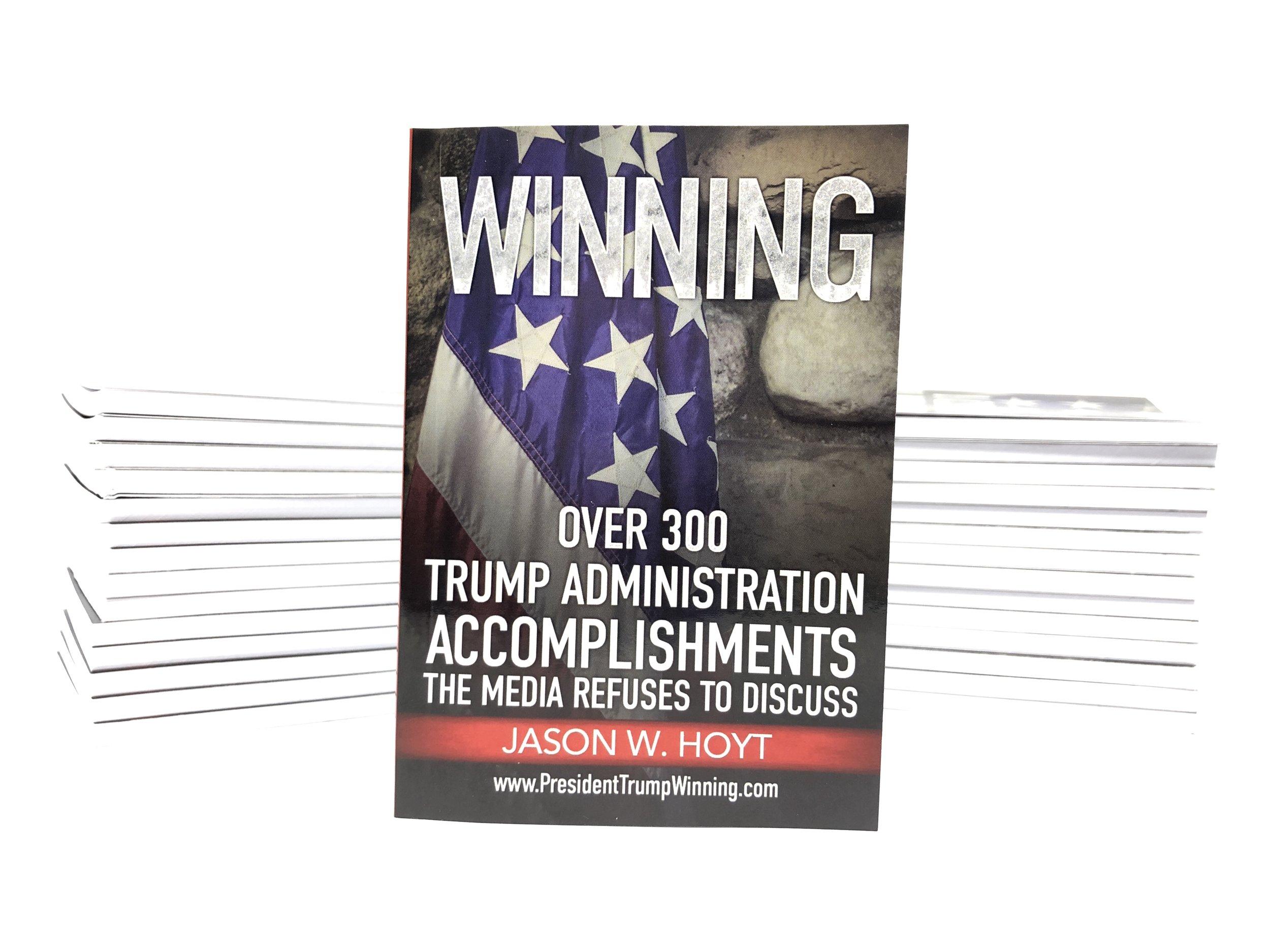 WINNING - 1 Book Stack - Trump Administration List of Accomplishments Jason W Hoyt.JPG