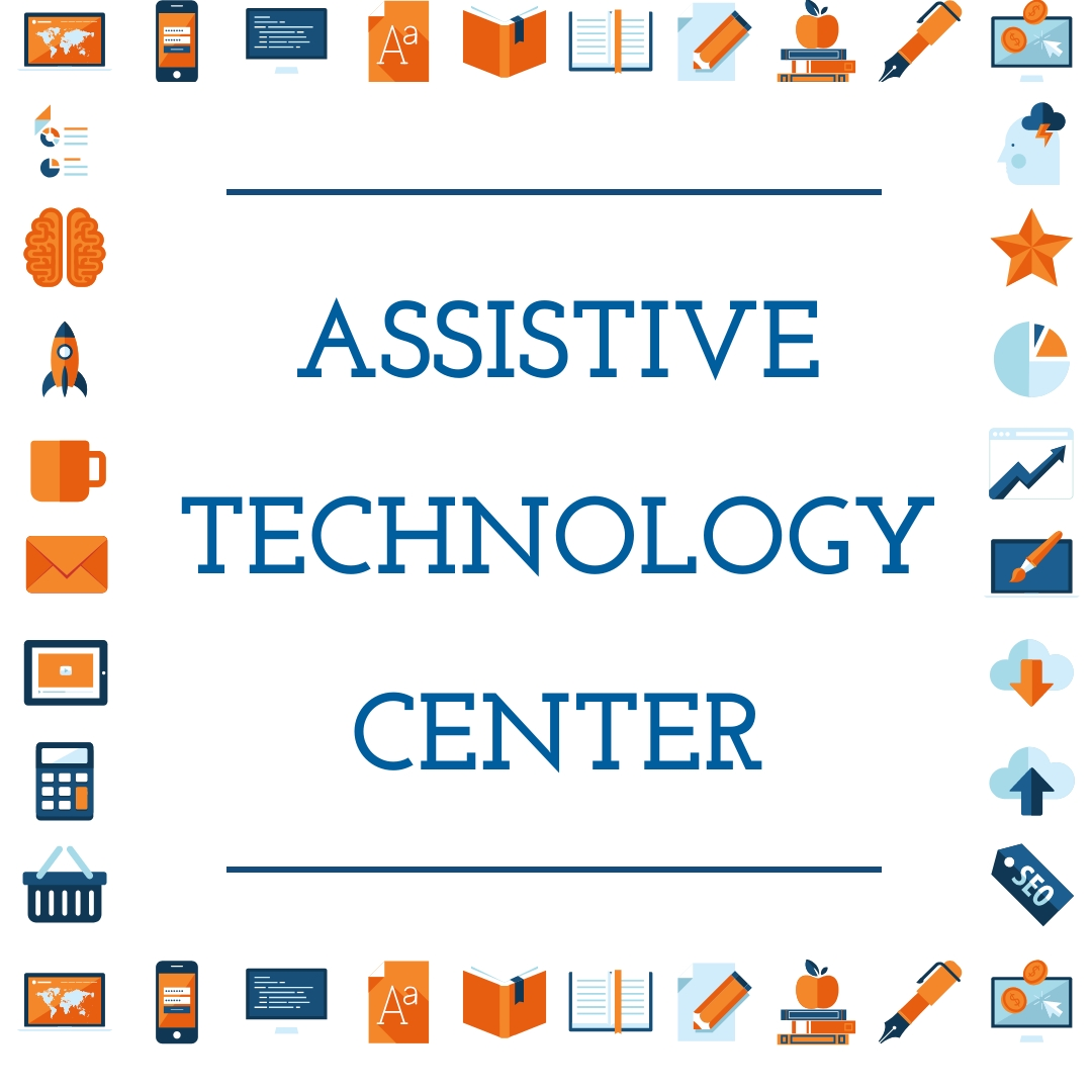 AT Center - Assistive Technologies (AT) can help reduce barriers to learning for students with disabilities that affect physical, cognitive and/or communication skills. Our AT Center works collaboratively with school districts to help educational teams and families identify the most appropriate technology tools or supports for children with a wide range of needs.