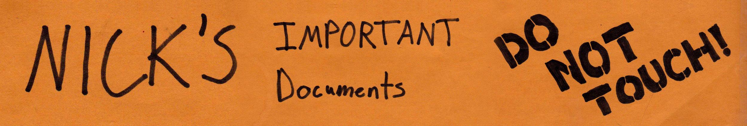 Nick'sImportantDocumentsHEADER copy.jpg