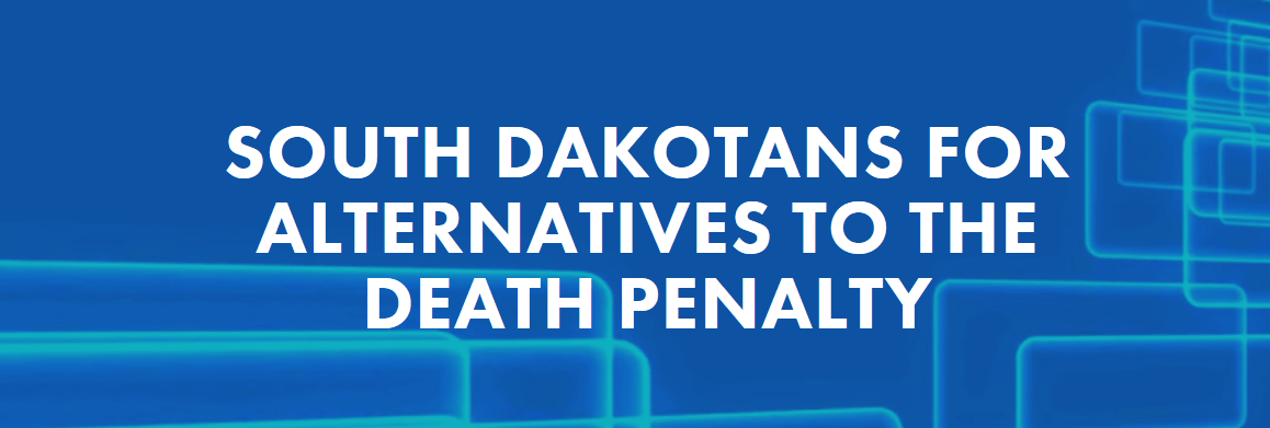 South Dakotans For Alternatives To The Death Penalty
