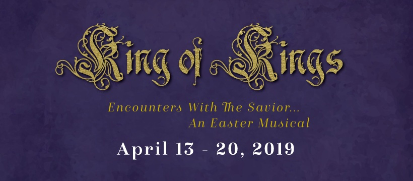 King of Kings - Encounters With The SaviorPhoto Gallery - Breslow ImagingKing of Kings - April 14, 2019King of Kings - April 18, 2019King of Kings - April 20, 2019