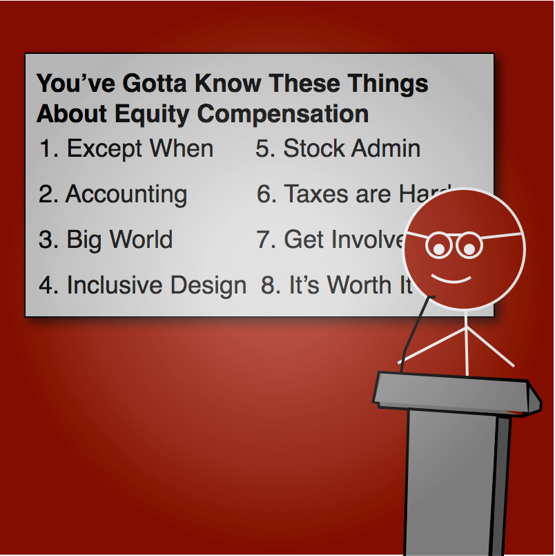 8 Things You've Gotta Know about Equity Compensation -