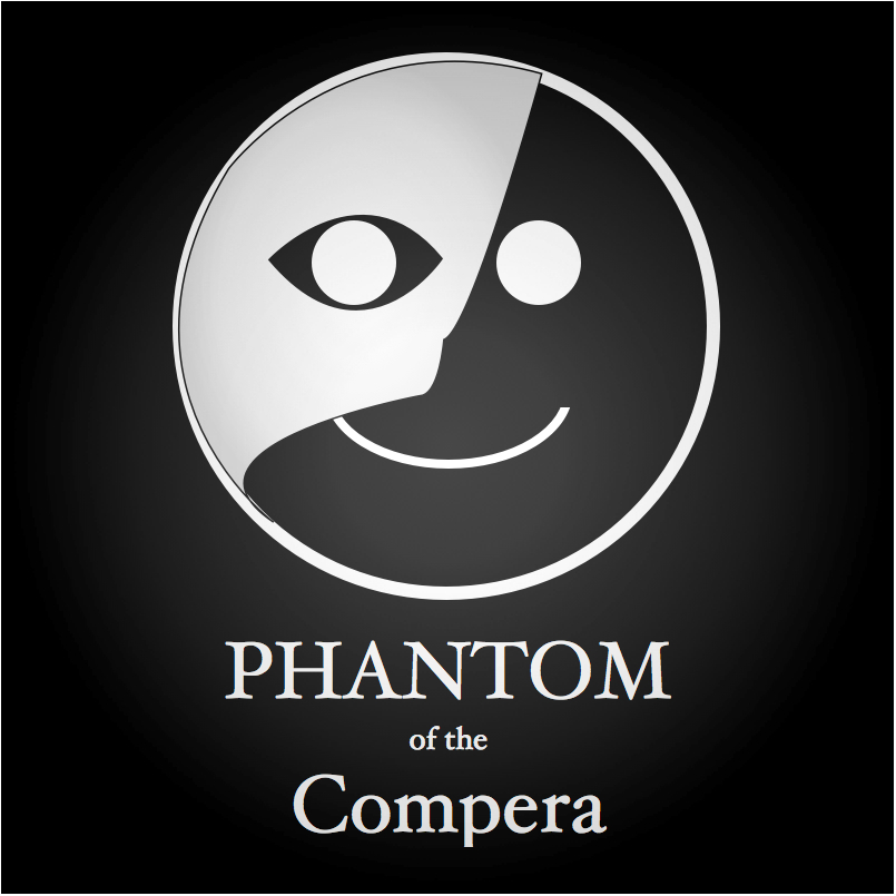 The Phantom of the Compera -