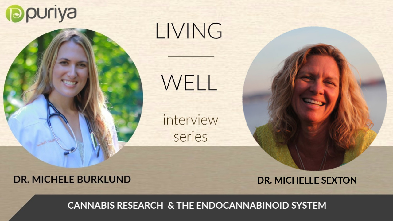 DR. MICHELLE SEXTON AND DR. MICHELE BURKLUND DISCUSS THE RESEARCH BEHIND CANNABIS