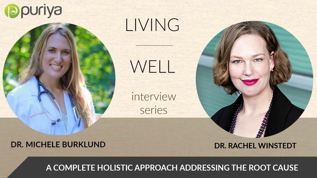 DR. RACHEL WINSTEDT & MICHELE BURKLUND INTERVIEW