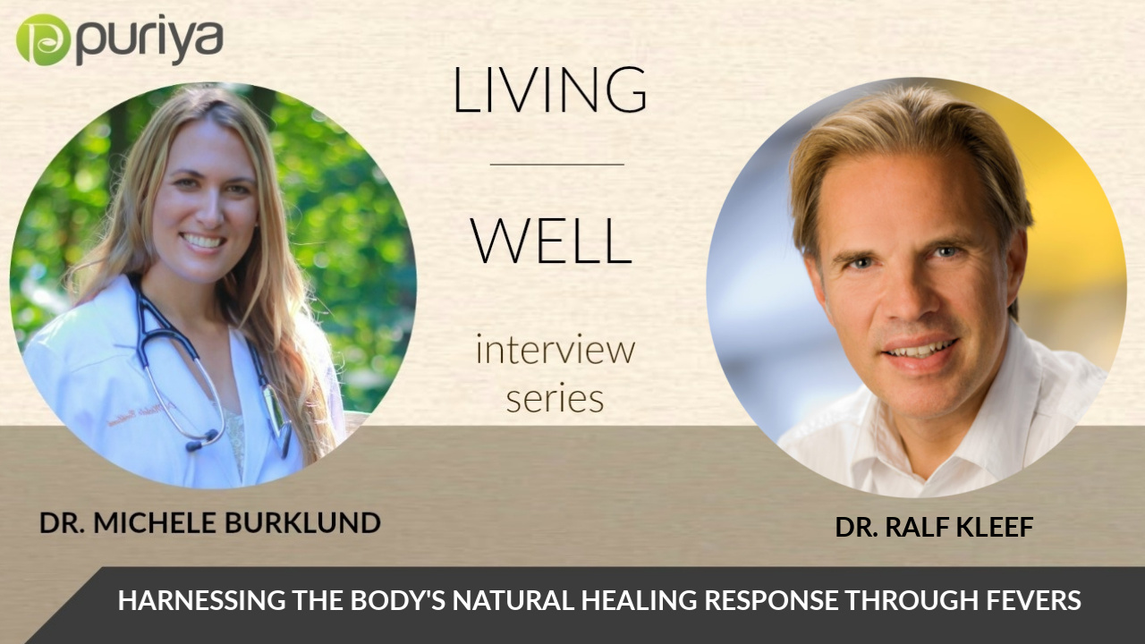 DR. RALF KEEF AND DR. MICHELE BURKLUND ON FEVERS