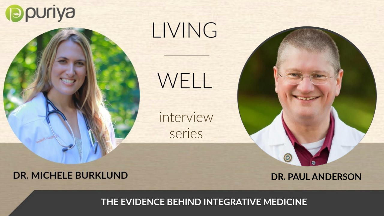 dr. paul anderson and dr. michele burklund discuss natural healing