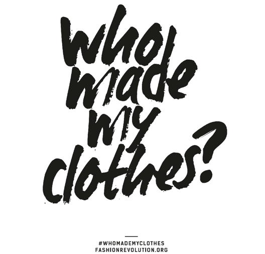 Who Made My Clothes_Fashion Revoution_Artspeak.png