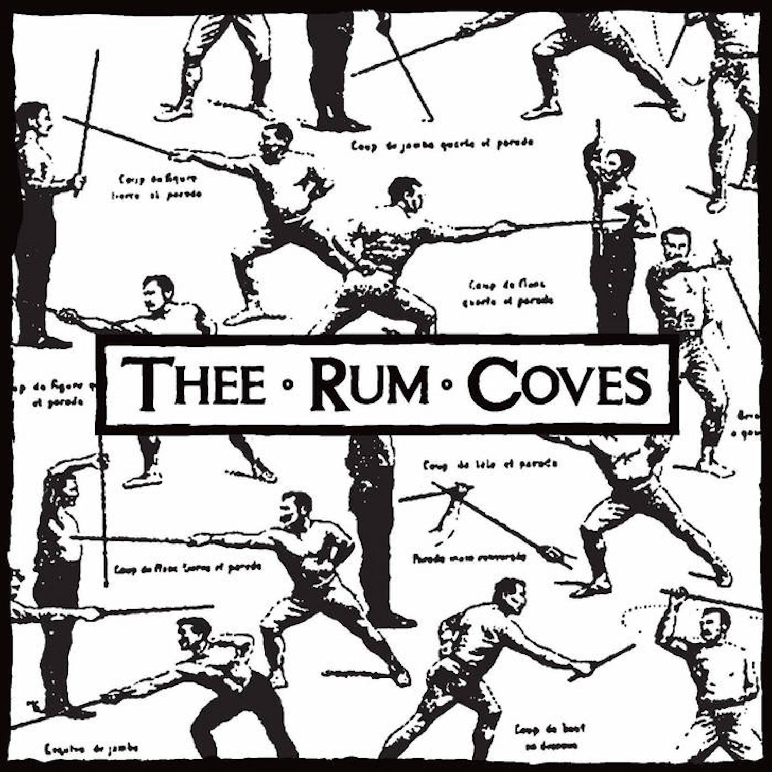 Thee Rum Coves - ¡Cuidado! (E.P.)                Coming Soon