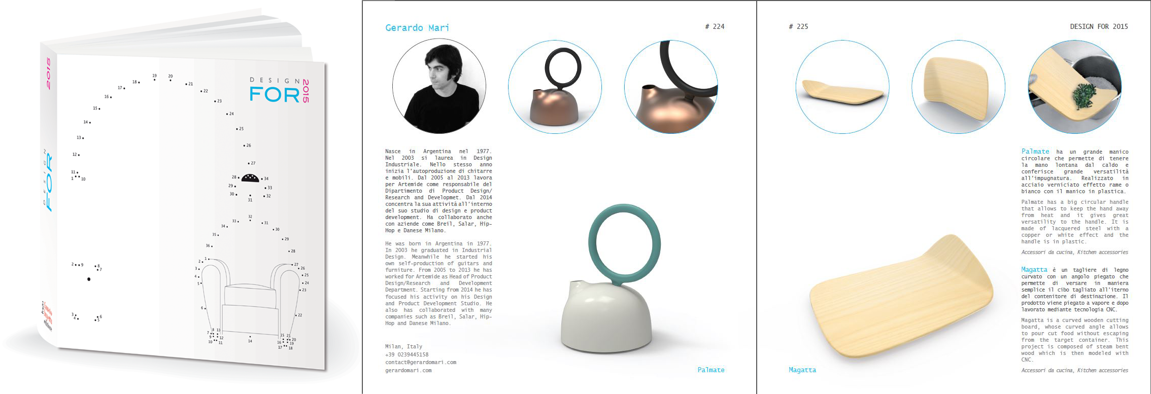 Design for 2015 - February 2015 - Italy - Palmate - Nagatta